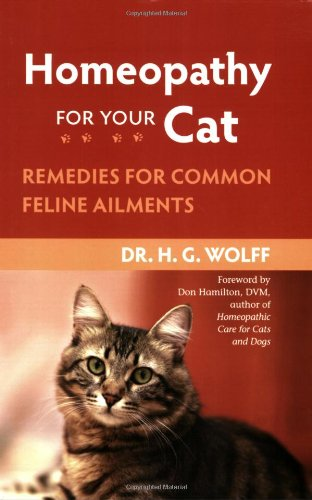 Homeopathy for Your Cat Remedies for Common Feline Ailments  2008 9781556437397 Front Cover