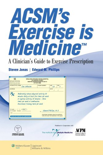 ACSM's Exercise Is Medicine A Clinician's Guide to Exercise Prescription  2009 edition cover