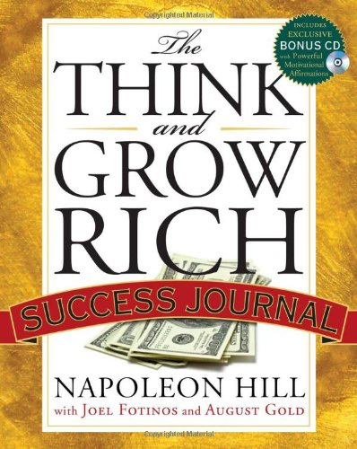 Think and Grow Rich - Success Journal Includes Exclusive Bonus with Powerful Motivational Affirmations  2010 edition cover