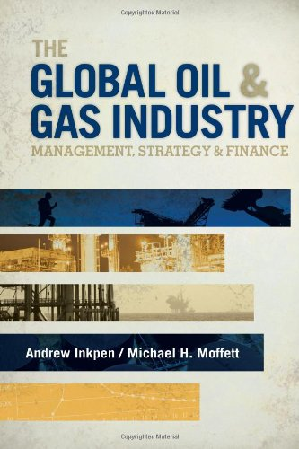 Global Oil and Gas Industry Management, Strategy, and Finance  2011 edition cover