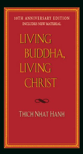 Living Buddha, Living Christ  10th (Anniversary) 9781594482397 Front Cover