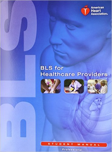 BLS for Healthcare Providers Student Manual   2011 9781616690397 Front Cover