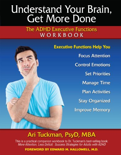 Understand Your Brain, Get More Done The ADHD Executive Functions  2000 edition cover
