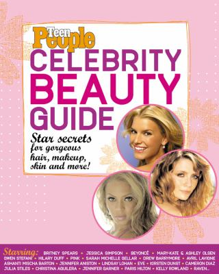 Celebrity Beauty Guide Star Secrets for Gorgeous Hair, Makeup, Skin and More! Revised  9781932273397 Front Cover