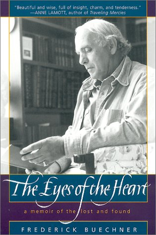 Eyes of the Heart A Memoir of the Lost and Found Reprint 9780062516398 Front Cover