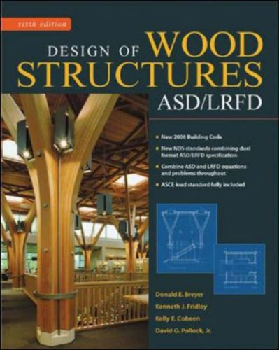 Design of Wood Structures-ASD/LRFD  6th 2007 (Revised) edition cover