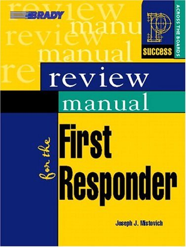 Review Manual for the First Responder   2005 9780131184398 Front Cover