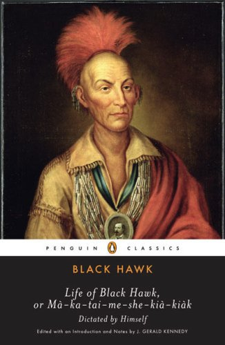 Life of Black Hawk, or Ma-ka-tai-me-she-kia-kiak Dictated by Himself  2008 edition cover