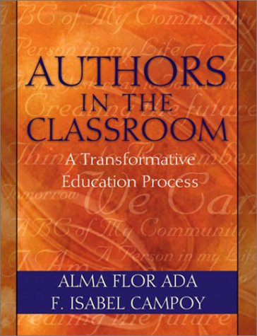 Authors in the Classroom A Transformative Education Process  2003 edition cover