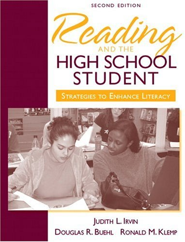 Reading and the High School Student Strategies to Enhance Literacy 2nd 2007 (Revised) edition cover