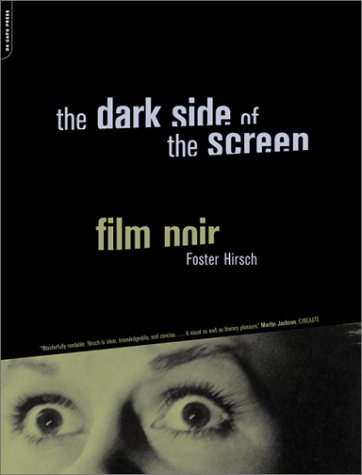 Dark Side of the Screen Film Noir  2005 9780306810398 Front Cover