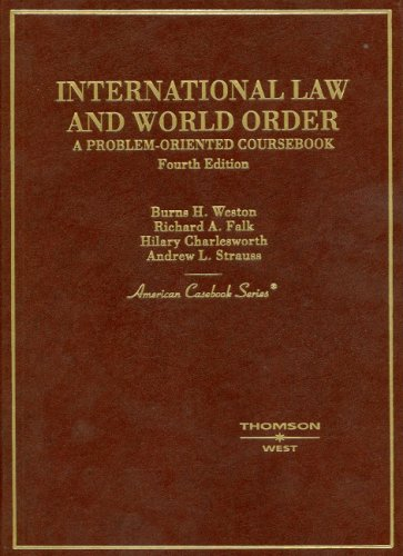 International Law and World Order A Problem-Oriented Coursebook 4th 2006 (Revised) edition cover