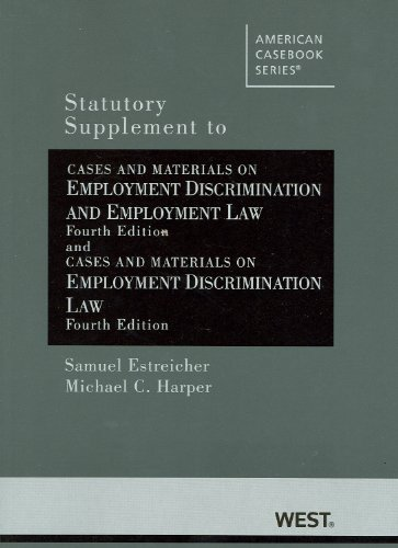 Statutory Supplement to Cases and Materials on Employment Discrimination and Employment Law  4th (Revised) edition cover