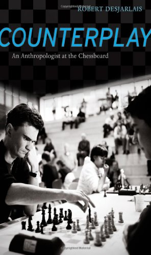 Counterplay An Anthropologist at the Chessboard  2011 edition cover