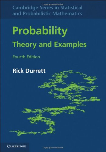 Probability Theory and Examples 4th 2010 9780521765398 Front Cover