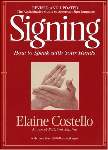 Signing How to Speak with YOur Hands  1995 (Revised) edition cover