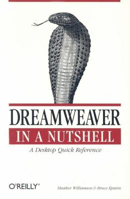 Dreamweaver in a Nutshell A Desktop Quick Reference  2001 9780596002398 Front Cover