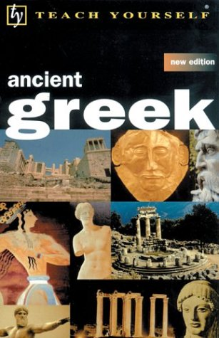 Teach Yourself Ancient Greek 2nd 2002 9780658021398 Front Cover