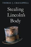 Stealing Lincoln's Body   2007 edition cover