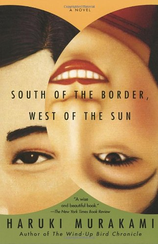 South of the Border, West of the Sun  N/A edition cover