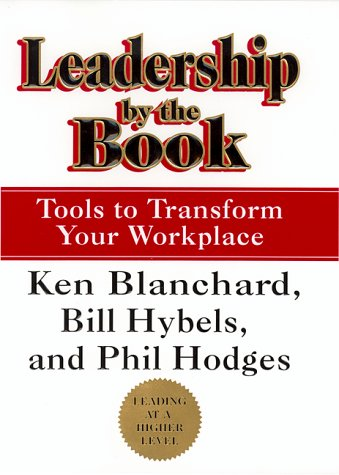 Leadership by the Book Tools to Transform Your Workplace  1999 edition cover