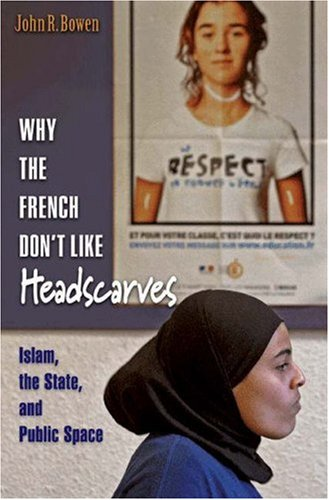 Why the French Don't Like Headscarves   2006 edition cover