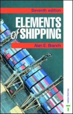 Elements of Shipping  2nd 1998 (Revised) 9780748760398 Front Cover