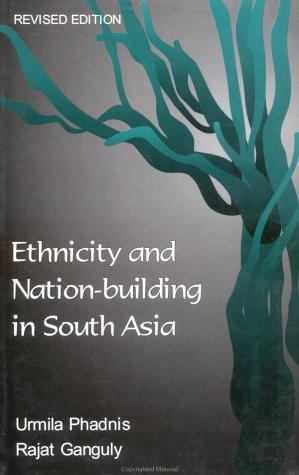 Ethnicity and Nation-Building in South Asia   2001 (Revised) 9780761994398 Front Cover