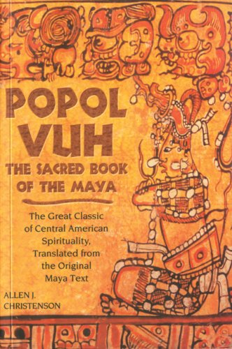 Popol Vuh The Sacred Book of the Maya - The Great Classic of Central American Spirituality, Translated from the Original Maya Text  2007 edition cover