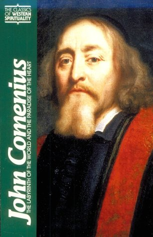 John Comenius The Labyrinth of the World and the Paradise of the Heart N/A edition cover