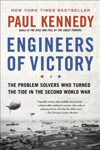 Engineers of Victory The Problem Solvers Who Turned the Tide in the Second World War N/A edition cover