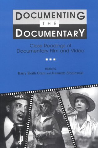 Documenting the Documentary Close Readings of Documentary Film and Video  1998 (Expurgated) edition cover