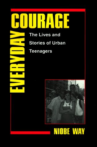 Everyday Courage The Lives and Stories of Urban Teenagers  1998 edition cover
