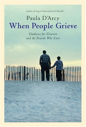 When People Grieve The Power of Love in the Midst of Pain  2005 (Revised) edition cover
