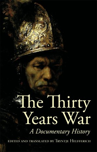 Thirty Years War A Documentary History  2009 edition cover