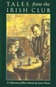 Tales from the Irish Club A Collection of Short Stories  1996 edition cover