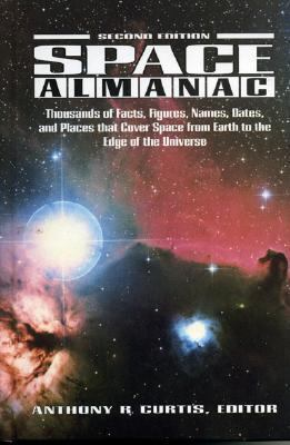 Space Almanac  2nd 1992 9780884150398 Front Cover