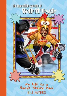 My Life as a Human Hockey Puck   2005 9781400306398 Front Cover