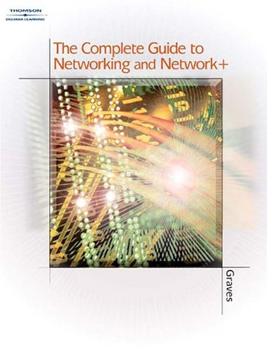 Complete Guide to Networking and Network+   2004 9781401833398 Front Cover