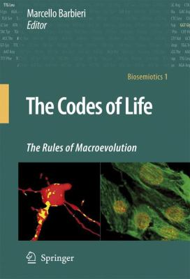 Codes of Life The Rules of Macroevolution  2008 9781402063398 Front Cover