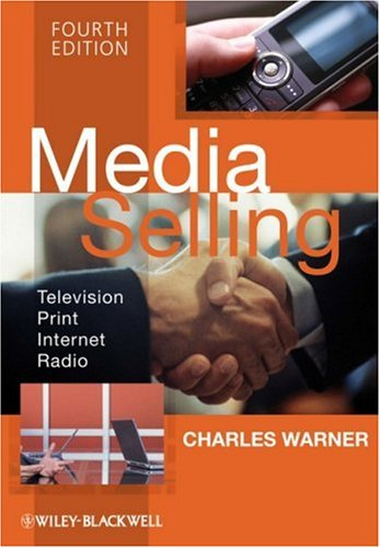 Media Selling Television, Print, Internet, Radio 4th 2009 edition cover
