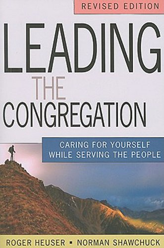 Leading the Congregation Caring for Yourself While Serving the People  2010 (Revised) edition cover