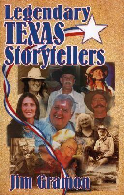 Legendary Texas Storytellers   2002 9781556229398 Front Cover