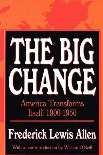 Big Change America Transforms Itself, 1900-1950 Revised  edition cover