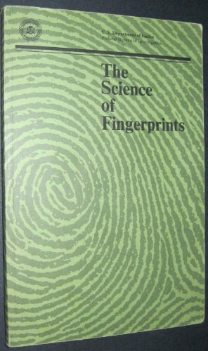 Science of Fingerprints : Classification and Uses N/A 9781568068398 Front Cover