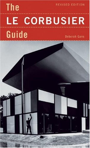 Le Corbusier Guide  3rd 2006 9781568985398 Front Cover