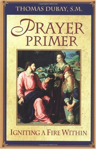 Prayer Primer Igniting a Fire Within  2002 edition cover