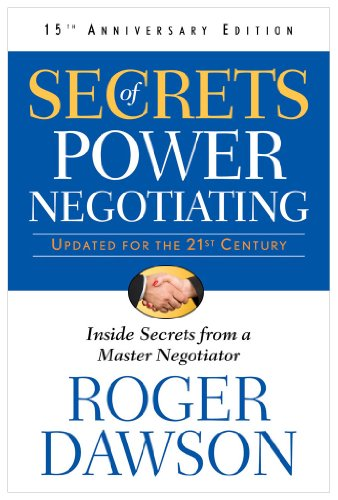 Secrets of Power Negotiating Inside Secrets from a Master Negotiator 3rd (Revised) edition cover