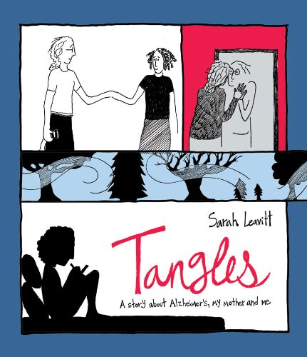 Tangles A Story about Alzheimer's, My Mother, and Me N/A edition cover
