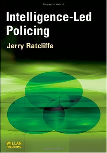 Intelligence-Led Policing   2008 edition cover